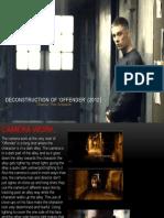 Offender Deconstruction