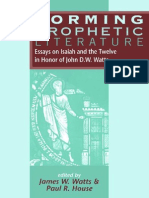 (Journal for the Study of the Old Testament Supplement Series 235) James W. Watts, Paul R. House-Forming Prophetic Literature_ Essays on Isaiah and the Twelve in Honor of John D.W. Wat