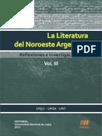 Literatura Del Noroeste Argentino (Vol. III)