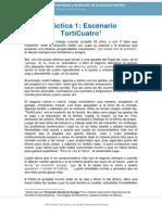 Práctica 1 - Escenario TortiCuatro