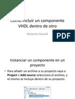 Incluir Un Archivo VHDL Dentro de Otro Como COMPONENT