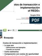 12-Costos de Transaccion e Implementacion REDD+ - D.white__0