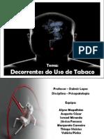 Decorrentes Do Uso de Tabaco