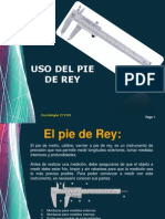 USO DEL PIE DE REY
