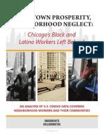 Downtown Prosperity, Neighborhood Neglect