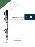 SILVA - Maria João Oliveira e - Scriptores et Notatores. A Produção Documental da Sé do Porto (2006)