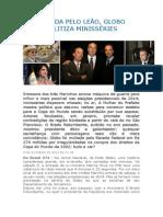 ACUADA PELA RECEITA FEDERAL,  A GLOBO POLITIZA MINISSÉRIES