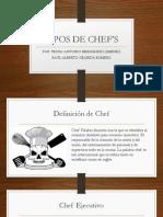 TIPOS DE CHEF�S.pptx
