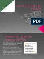 La Evolucion Del Atomo Ciencias Equipo_3