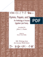 FOSTER. Hymns, Prayers and Songs.. an Anthology of Ancient Egyptian Lyric Poetry (Writings From the Ancient World)