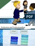 Kuliah 4 - Professionalism and Ethics