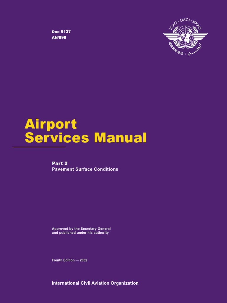 ICAO Doc 9137 Airport Services Manual Part 2 Pavement Surface Conditions    Friction   Tire