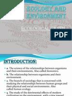 Ecology and Environment -Danish and Ayush