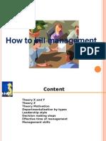 How to Kill Managemet