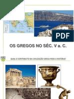 Os Gregos no séc V a.C.
