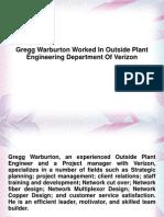 Gregg Warburton Worked In Outside Plant Engineering Department Of Verizon
