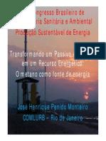Transformando um Passivo Ambiental em um Recurso Energético O metano como fonte de energia Painel_03_21set09_Jose_Henrique_Penido.pdf