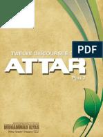 Twelve Discourses of Attar Part 2, Muhammad Ilyas Qadri