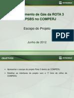 Projeto Petrobras Rota 3 A