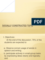 Socially Constructed Topic