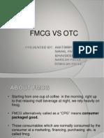 OTC MARKET V/S FMCG MARKET