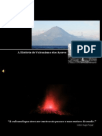 A História do Vulcanismo dos Açores