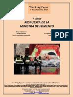 Y Vasca. RESPUESTA DE LA MINISTRA DE FOMENTO (Es). Basque High-Speed. ANSWER FROM THE DEVELOPMENT MINISTER (Es) Euskal Y. SUSTAPEN MINISTROAREN ERANTZUNA (Es)