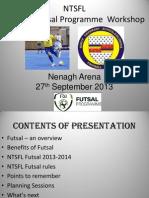 NTSFL U8-U9 Futsal Workshop 2013-2014
