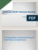 Influenza AH1N1 Pandemia Mundial