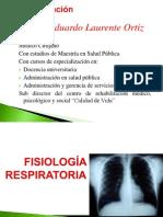FISIOLOGIA RESPIRATORIA Dr LAURENTE.pptx