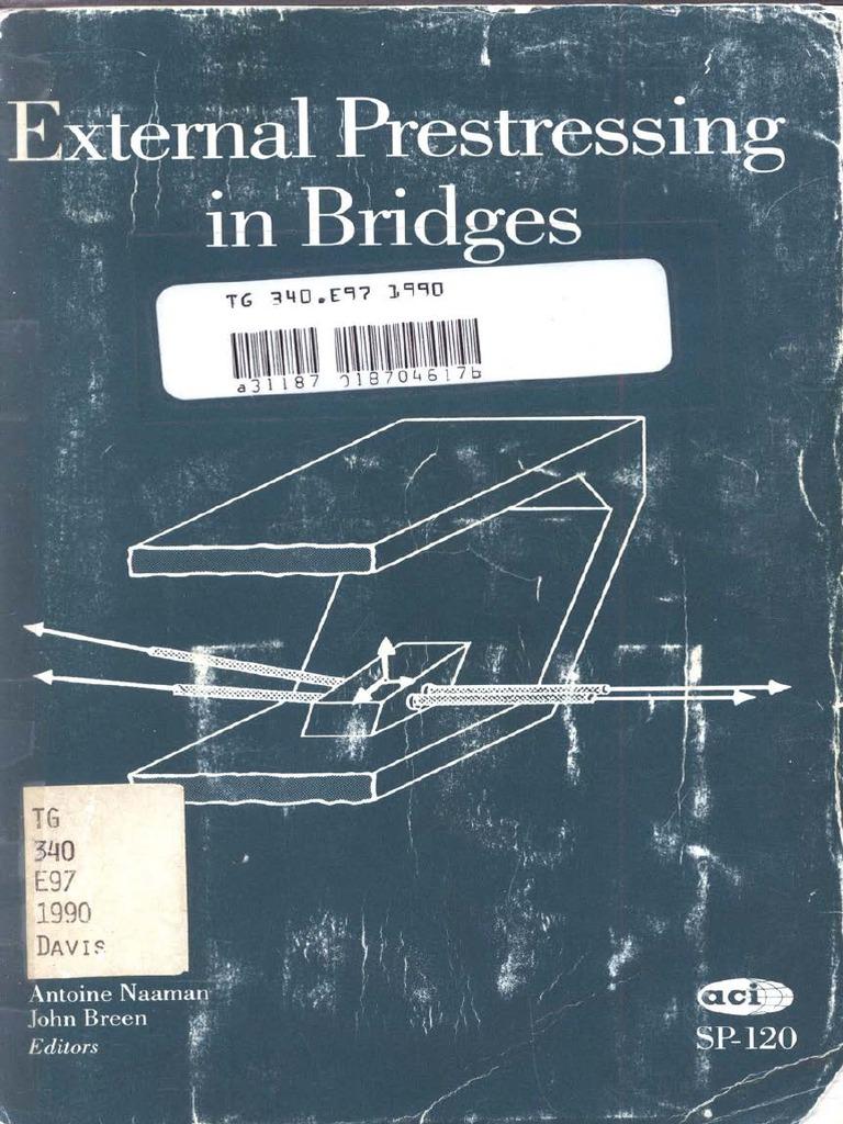 External Prestressing In Bridges Prestressed Concrete Bridge Full Width Axles Yj 40s