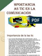 La importancia de las tic en la comunicación