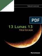 13 Lunas 13, Tina Escaja