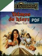 REINOS OLVIDADOS Trilogia Maztica 1-Yelmos de Hierro
