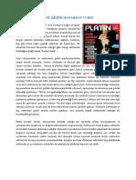 Krizin Sektörlere Ektisi- Platin Dergisi  Temmuz 2009