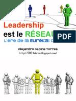 Leadership est le réseau - l'ère de la eureka collective -  français