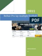 Belfair Pro Lay Multiple Football Secret