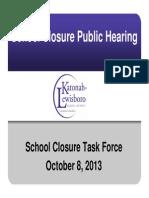School Closure Task Force Presentation Oct. 8