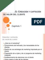 Cap 1 Kotler - Mercadotecnia
