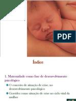 Psicologia da Gravidez e Maternidade - 3 (Gravidez como fase de Desenvolvimento Psicológico)
