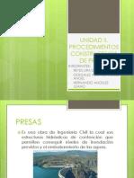 Unidad II. Procedimientos Constructivos de Presas