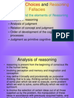 Judgment, Choices and Reasoning Fallacies