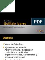 Caso Guilain Barre