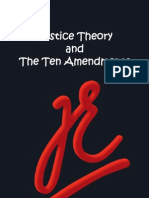 Justice Theory and the Ten Amendments by Thomas Easaw