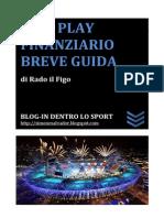 Fair Play Finanziario - Breve Guida