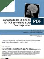Mortalidad de la Craniectomia Descompresiva a los 30 días