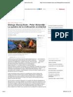 """Vista previa de """"Diálogo Slavoj Zizek - Peter Sloterdijk- La quiebra de la civilización occidental"""""""