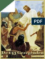 153 door Jezus Gezegenden