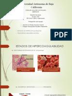 Estados de Hipercoagulabilidad y Trastornos Hemorragiparos