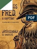 Piszkos Fred Játékszabály